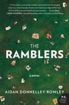 The Ramblers - A Novel ebook by Aidan Donnelley Rowley