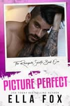 Picture Perfect - Renegade Saints, #1 ebook by Ella Fox
