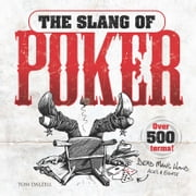 The Slang of Poker ebook by Tom Dalzell,Peter Donahue