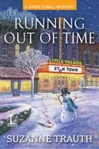 Running out of Time ebook by Suzanne Trauth