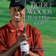 How I Play Golf audiobook by Tiger Woods
