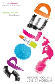 Spoiled ebook by Heather Cocks,Jessica Morgan