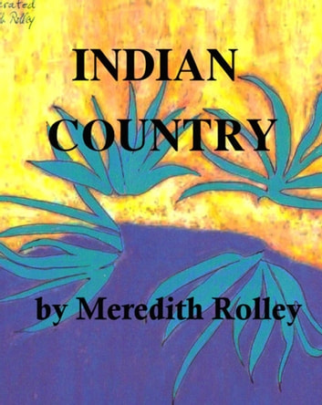 Indian Country ebook by Meredith Rolley