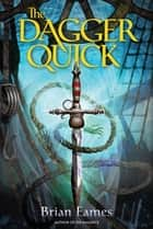 The Dagger Quick ebook by Brian Eames