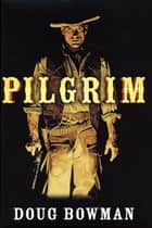 Pilgrim ebook by Doug Bowman