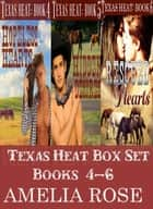 Texas Heat Box Set: Books 4-6 ebook by Amelia Rose