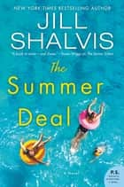 The Summer Deal - A Novel ebook by Jill Shalvis