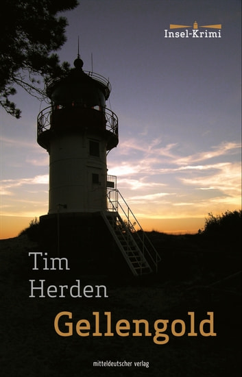 Gellengold ebook by Tim Herden
