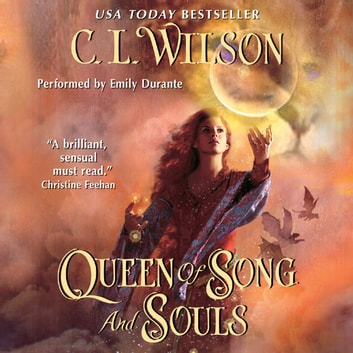 Queen of Song and Souls audiobook by C. L. Wilson