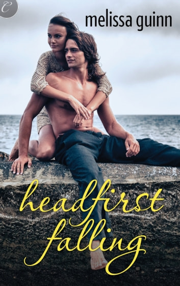 HEADFIRST FALLING ebook by Melissa Guinn