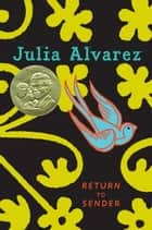 Devolver al Remitente (Return to Sender Spanish Edition) ebook by Julia Alvarez