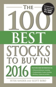 The 100 Best Stocks to Buy in 2016 ebook by Peter Sander,Scott Bobo