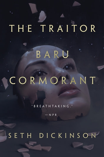The Traitor Baru Cormorant ebook by Seth Dickinson