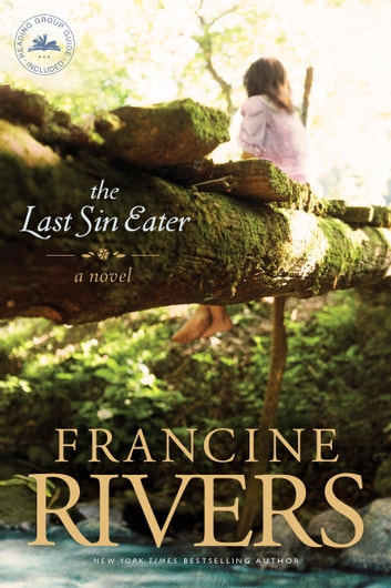 The Last Sin Eater ebook by Francine Rivers