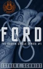 Ford - The Dudnik Circle, #1 ebook by Esther E. Schmidt