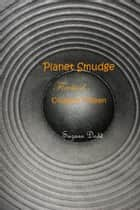 Planet Smudge - Firebird - Chapter Fifteen ebook by Suzann Dodd
