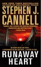 Runaway Heart - A Novel ebook by Stephen J. Cannell