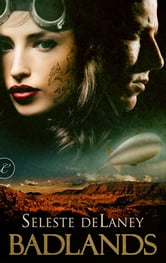 Badlands ebook by Seleste deLaney