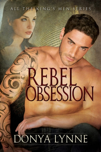 Rebel Obsession ebook by Donya Lynne