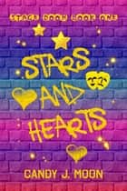 Stars and Hearts ebook by Candy J. Moon