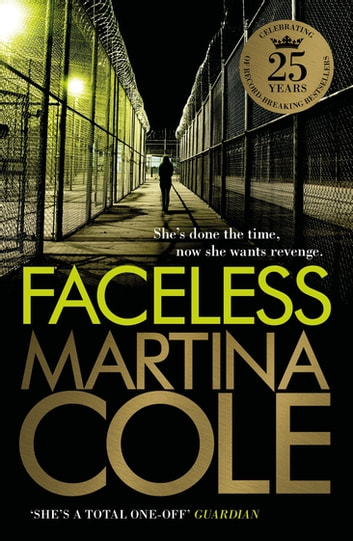 Faceless - A dark and pacy crime thriller of betrayal and revenge ebook by Martina Cole
