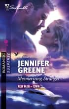 Mesmerizing Stranger ebook by Jennifer Greene