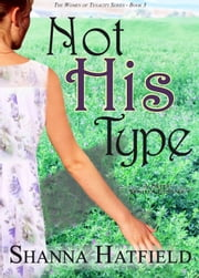 Not His Type ebook by Shanna Hatfield