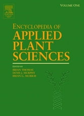 Encyclopedia of Applied Plant Sciences, Three-Volume Set ebook by Brian Thomas