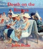 Death on the Riviera ebook by John Bude