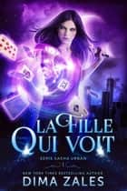 La Fille qui voit ebook by