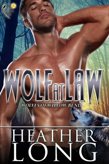 Wolf At Law ebook by Heather Long