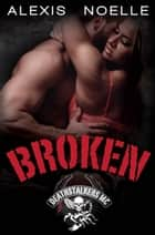 Broken ebook by Alexis Noelle