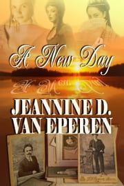 A New Day ebook by Jeannine VanEperen