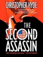 The Second Assassin ebook by Christopher Hyde