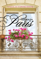 Hidden in Paris ebook by Corine Gantz