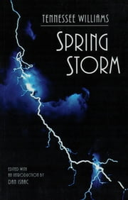 Spring Storm ebook by Tennessee Williams,Dan Isaac