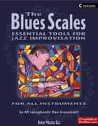 The Blues Scales - C Version ebook by SHER Music,Dan Greenblatt