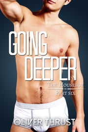 Going Deeper ebook by Oliver Thrust