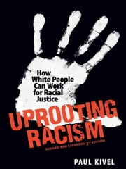 Uprooting Racism ebook by Paul Kivel