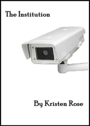 The Institution ebook by Kristen Rose