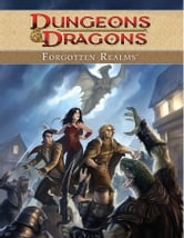 Dungeons & Dragons: Forgotten Realms Vol.1 ebook by Greenwood, Ed
