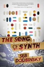 The Song of Synth ebook by Seb Doubinsky