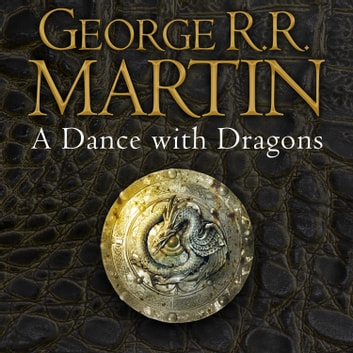 A Dance With Dragons A Song Of Ice And Fire Book 5