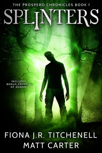 Splinters ebook by Matt Carter,Fiona J.R. Titchenell