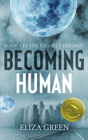 Becoming Human ebook by Eliza Green