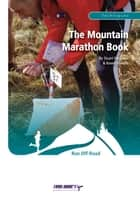 The Mountain Marathon Book ebook by Stuart Ferguson, Keven Shevels
