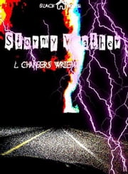 Stormy Weather ebook by L. Chambers-Wright