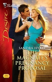 The Magnate's Pregnancy Proposal ebook by Sandra Hyatt