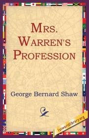 Mrs Warren's Profession ebook by Shaw, George Bernard