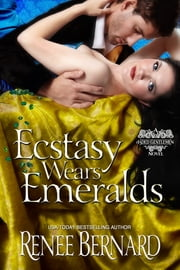 Ecstasy Wears Emeralds ebook by Renee Bernard